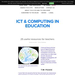 25 useful resources for teachers — ICT & Computing in Education