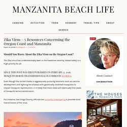 Zika Virus – 5 Resources Concerning the Oregon Coast and Manzanita – Manzanita Beach Life
