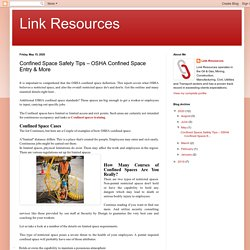 Link Resources: Confined Space Safety Tips – OSHA Confined Space Entry & More