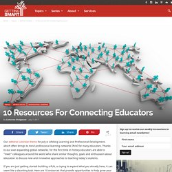 10 Resources For Connecting Educators