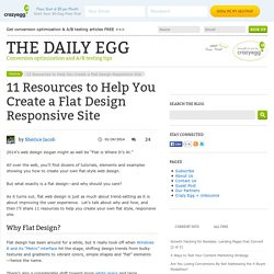 11 Resources to Help You Create a Flat Design Responsive Site
