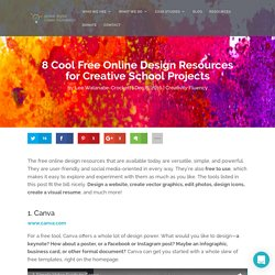 8 Cool Free Online Design Resources for Creative School Projects