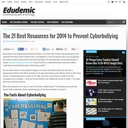 The 21 Best Resources for 2014 to Prevent Cyberbullying