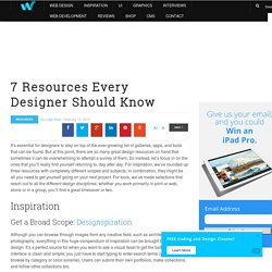 7 Resources Every Designer Should Know