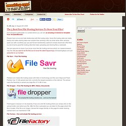 The 5 Best Free File Hosting Services To Store Your Files!