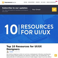 Top 10 Resources for UI/UX Designers