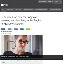 Resources for different ways of learning and teaching in the English language classroom