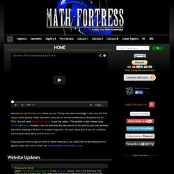 Math Fortress | College Math Video | Math Video | Equation Sheets | Math Work Sheets | Math Resources | Algebra | Geometry | Calculus | Linear Algebra | Differential Equations | GRE