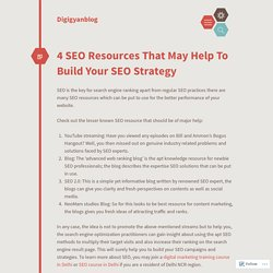 4 SEO Resources That May Help To Build Your SEO Strategy