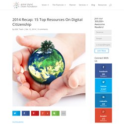 2014 Recap: 15 Top Resources On Digital Citizenship