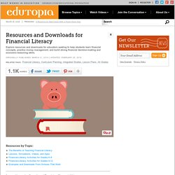 Resources and Downloads for Financial Literacy