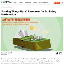 Shaking Things Up: 10 Resources for Exploring Earthquakes