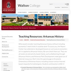 Arkansas History Resources: Bessie B. Moore Center for Economic Education