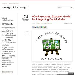 85+ Resources: Educator Guide for Integrating Social Media