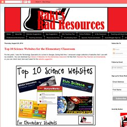 Top 10 Science Websites for the Elementary Classroom