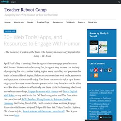 30+ Web Tools, Apps, and Resources to Engage With Humor – Teacher Reboot Camp