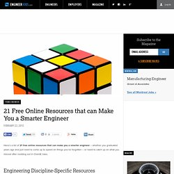 21 Free Online Resources that can Make You a Smarter Engineer