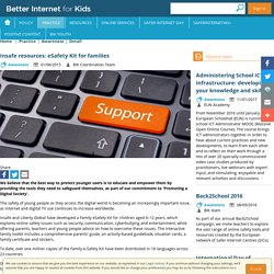 Insafe resources: eSafety Kit for families