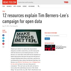 12 resources explain Tim Berners-Lee's campaign for open data