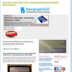 8 Great Free Web Resources Focused on Using the iPad in Education