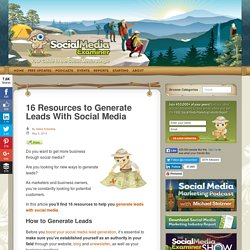 16 Resources to Generate Leads With Social Media