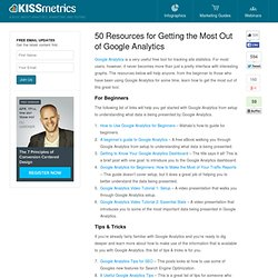 50 Resources for Getting the Most Out of Google Analytics