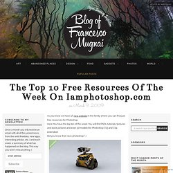The top 10 free resources of the week on Iamphotoshop.com