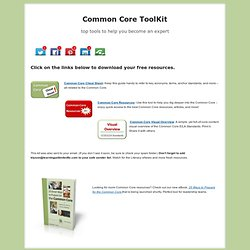 The Common Core Toolkit equips teachers with the tools and resources to needed to implement the CCSS Standards.