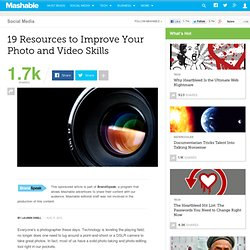 19 Resources to Improve Your Photo and Video Skills
