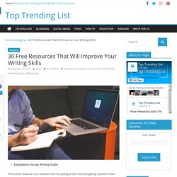30 Free Resources That Will Improve Your Writing Skills - Top Trending List