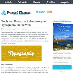 Tools and Resources to Improve your Typography on the Web