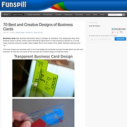 70 Best and Creative Designs of Business Cards | Web Resources, Design Inspiration, and Fun Spill!