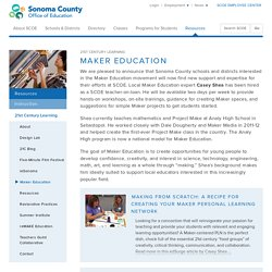 SCOE: Resources: Instruction: 21st Century Learning: Maker Education