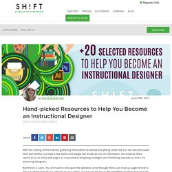 Hand-picked Resources to Help You Become an Instructional Designer