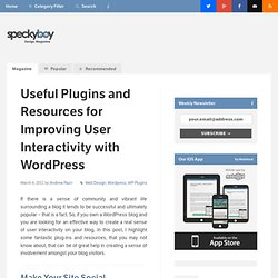 Plugins and Resources for Improving User Interactivity with Wordpress