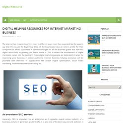 Digital Helping Resources For Internet Marketing Business