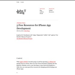 5 Free Resources for iPhone App Development | John Wang