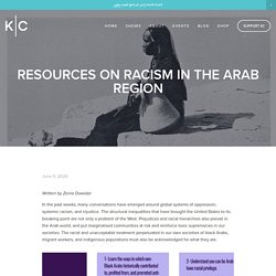 Resources on Racism in the Arab Region — Kerning Cultures