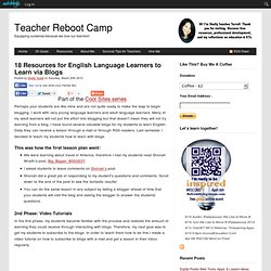 18 Resources for English Language Learners to Learn via Blogs