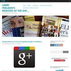 The Best Resources For Learning What Google+ Is All About
