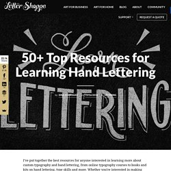 50+ Top Resources for Learning Hand Lettering