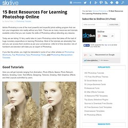 15 Top Resources For Learning Photoshop Online