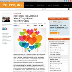Resources for Learning About Empathy on Valentine's Day