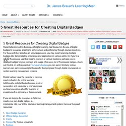 5 Great Resources for Creating Digital Badges - LearningMesh
