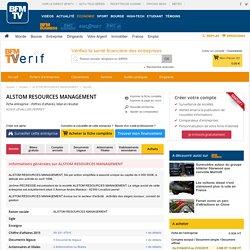 Société ALSTOM RESOURCES MANAGEMENT à LEVALLOIS PERRET (Chiffre d'affaires, bilans, résultat) avec Verif.com - Siren 404434946