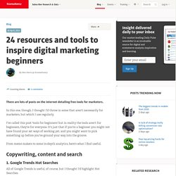24 resources and tools to inspire digital marketing beginners
