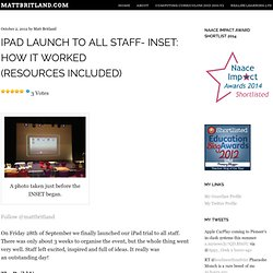 iPad Launch to all staff- INSET: How it worked (Resources Included) «