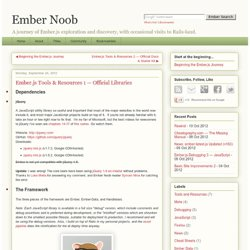 Ember Noob: Ember.js Tools & Resources 1 — Official Libraries