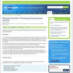 Minimal resources: Photocopy-free grammar practice