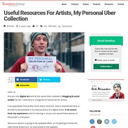 Useful Resources For Artists, My Personal Uber Collection